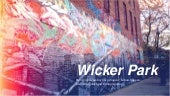Connections to Community in Wicker Park