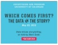 Which Comes First? The Data or The Story?