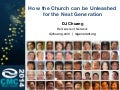 How the Church can be Unleashed for the Next Generation