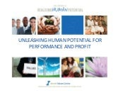 Unleashing human potential for performance and profit