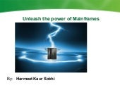 Unleash the power of Mainframes