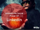 Unleash the Secret Power of LinkedIn