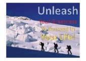 Unleash your greatness to succeed i...
