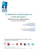 Un living lab dans un centre de sciences