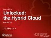 Unlocked: the Hybrid Cloud - 12th M...