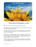 Stephen Pierce On How to Find Your Passion - Unlocking Your True Passion