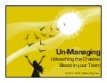 Unmanaging: Unleashing the Creative Beast