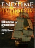Un Sets Sail For Armageddon - Endtime Magazine - Sept-Oct 2011
