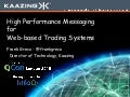 High Performance Messaging for Web-Based Trading Systems