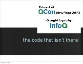The Code that Isn't There