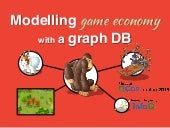 Modelling complex game economy with a graph database