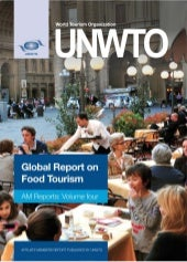 Unwto globalreport on food tourism