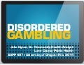 UO Addictive Behaviors: Disordered Gambling