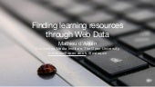 Finding learning resources  through Web Data