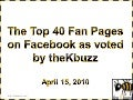 Top 40 Fan Pages on Facebook Revealed