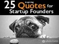 (UPV1) 25 Inspiring Quotes for Startup Founders