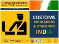 Universal Relocations - India Customs Regulations