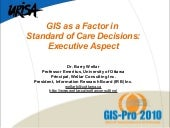 GIS AND STANDARD OF CARE ISSUES: