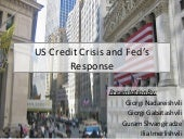 Us Credit Crisis and Feds Response