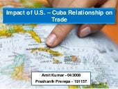 Impact of US - Cuba relationship on...