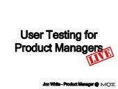 User Testing for Product Managers - LIVE