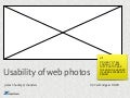 'Usability of Web Photos' from UXCambridge & FOWD