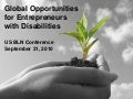 Global Opportunities for Entrepreneurs with Disabilities