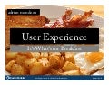 User Experience: It's What's for Breakfast