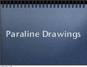 Paraline Drawing Types