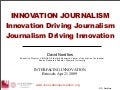 David Nordfors, Innovation Driving Journalism Journalism Driving Innovation - Interfacing Innovation Brussels
