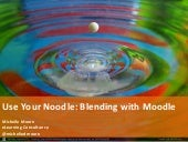 Use Your Noodle: Blending with Moodle
