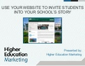 Use your website to invite students into your school's story