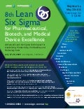 8th Lean Six Sigma for Pharmaceutical, Biotech & Medical Device Excellence