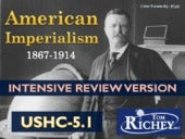 Motivations for American Imperialism (USHC 5.1)