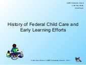 History of Federal Child Care and E...
