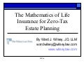 Using Life Insurance in Zero Tax Estate Planning