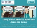 Using social media to build your academic career