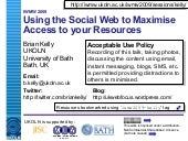 Using the Social Web to Maximise Ac...
