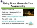 Using board games in your programming