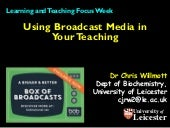 Using broadcast media in your teaching