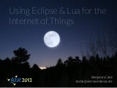 Using Eclipse and Lua for the Inter...
