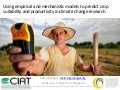 Using empirical and mechanistic models to predict crop suitability and productivity in climate change research