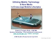 Using Mobile Technology And New Med...