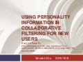 Using personality information in collaborative filtering for new User