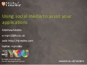 Using social media to assist your a...