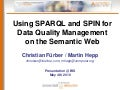 Using SPARQL and SPIN for Data Quality Management on the Semantic Web