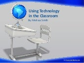 Using technology in the classroom p...