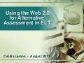 Using the web 20 for alternative assessment