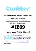 Using Twitter for IDEA Exchange