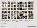 Using ux to change company culture – london content strategy october 2012